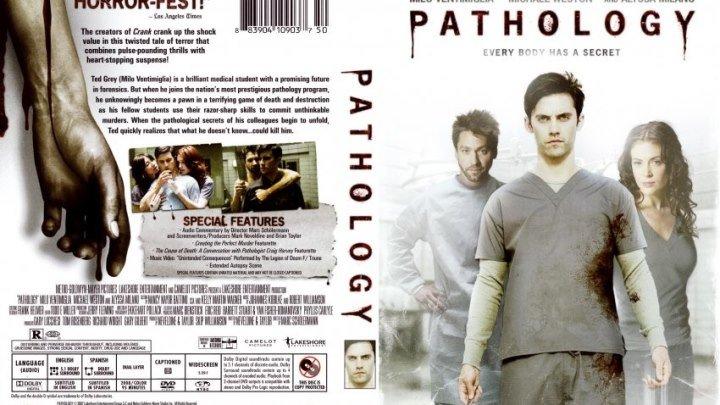 Патология (2008)Ужасы, США.