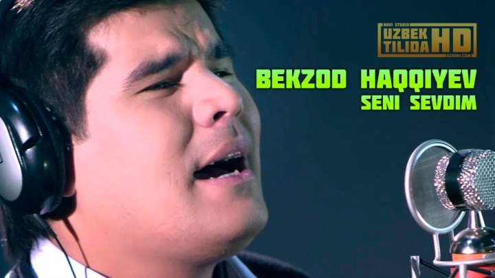 Bekzod Haqqiyev-Seni Sevdim (Klip Uzbek Tilida HD)