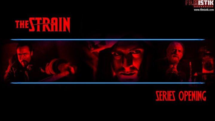 The Strain - Season 3 & 4 - Opening
