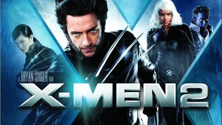 Люди Иkc -2 HD(2003) Фантастика,Фэнтези,Боевик,Триллер,Приключения