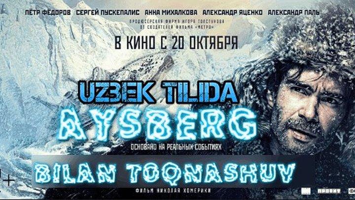 Aysberg bilan toqnashuv (Uzbek tilida) 2016