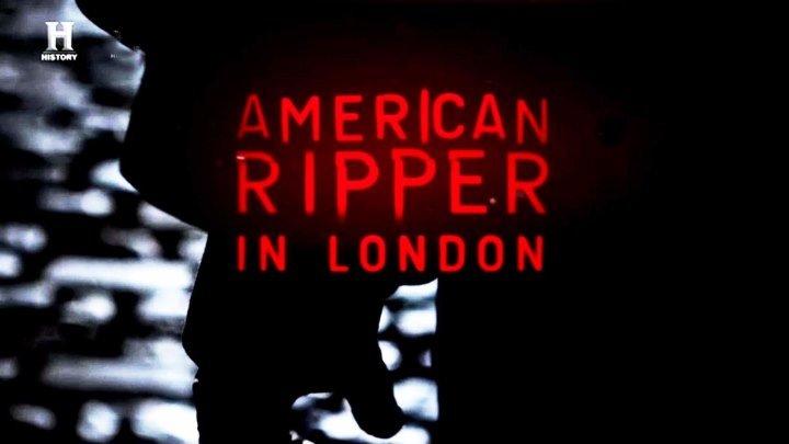 Американский Потрошитель в Лондоне 1 серия. Дьявол в деталях (2017)