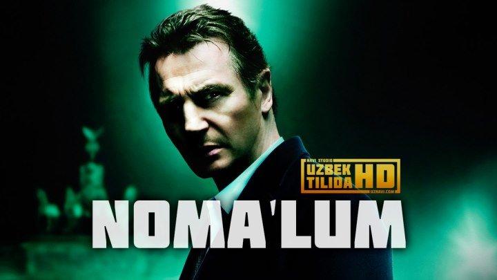 Noma'lum / Номалум ( Uzbek Tilida HD)