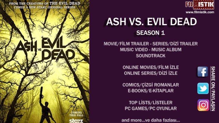 Ash vs Evil Dead - Season 1 fragman (türkçe altyazılı)