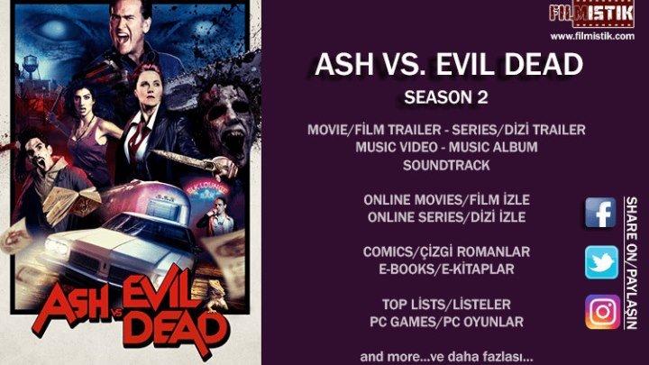 Ash vs Evil Dead - Season 2 fragman (türkçe altyazılı)