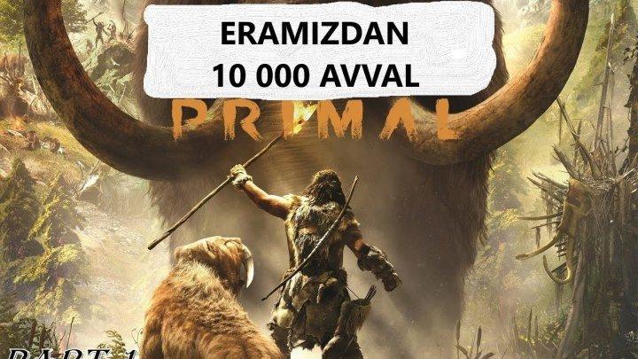 Eramizdam 10 000 yil avval (o'zbek tilida)HD