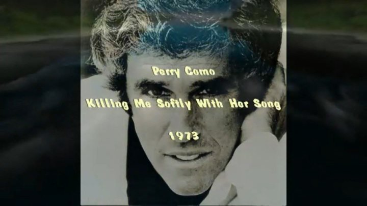 Perry Como «Killing Me Softly with His Song» (12.08.2012)