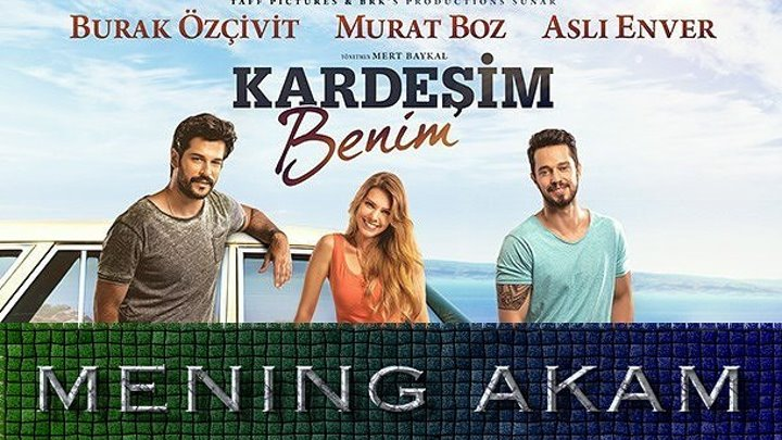 Mening akam / Менинг акам (Turk kino uzbek tilida)