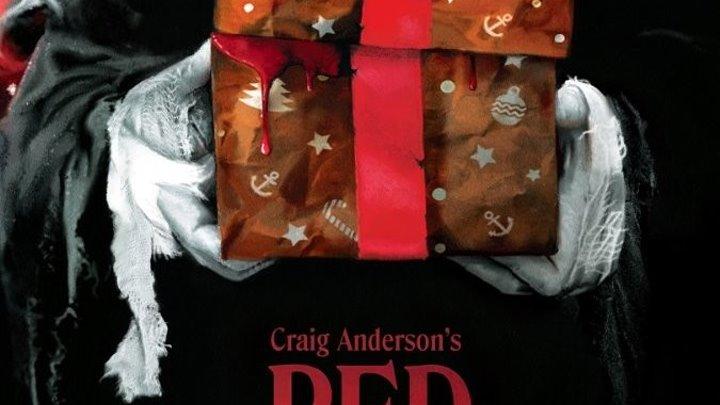 Красное Рождество (2016) Ужасы, Триллер
