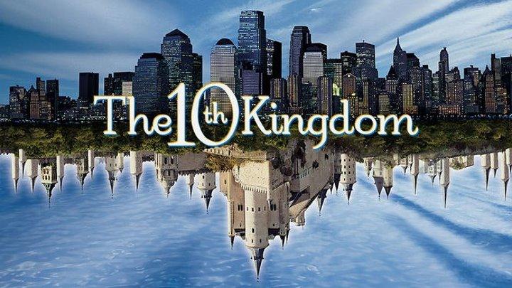 Десятое королевство 1999 (сериал) фэнтези, мелодрама, комедия, детектив, приключения, семейный,