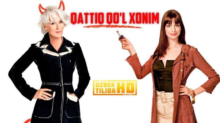 Qattiq Qo'l Ayol / Каттик Кул Айол (O'zbek-Tilida HD)
