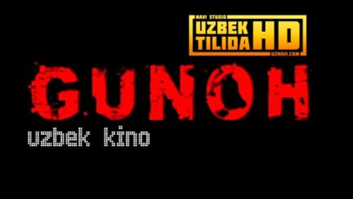 Gunoh / Гунох (Uzbek Kino HD)