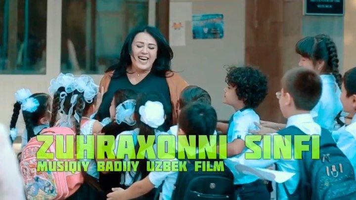 Zuhraxonni sinfi (musiqiy badiiy uzbek film)