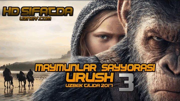 Maymunlar Sayyorasi 3: Urush (2017 Uzbek tilida) HD Sifatda