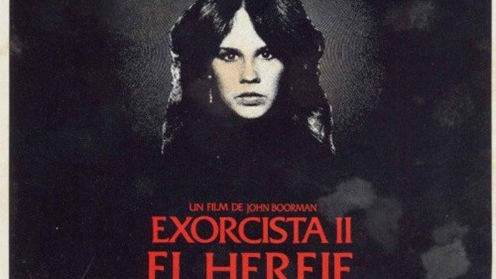 Изгоняющий дьявола II: Еретик (1977)Жанр: Ужасы, Фантастика, Фэнтези, Драма.