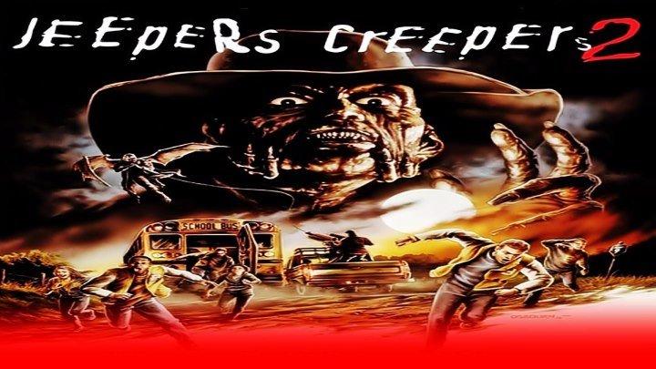 Джиперс Криперс 2. (2003)