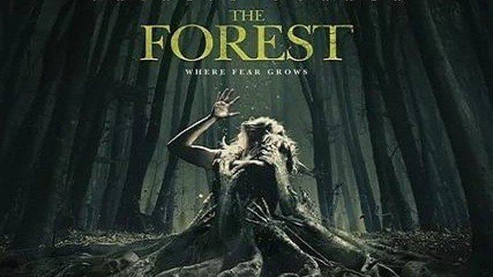Лес призраков HD(2OI6) 1O8Op.Ужасы,Триллер,Детектив