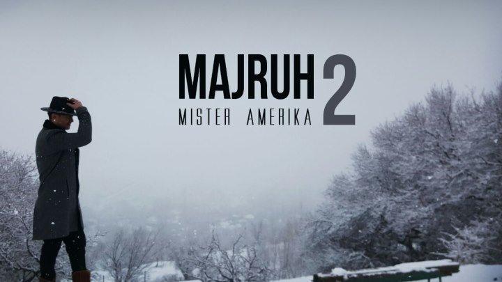 Majruh 2 yoxud Mister Amerika (o'zbek film) ¦ Мажрух 2 ёхуд Мистер Америка (узбекфильм)