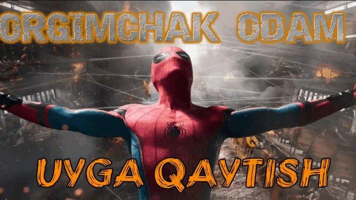 Orgimchak Odam: uyga qaytish (2017) Uzbek tilida Premyera