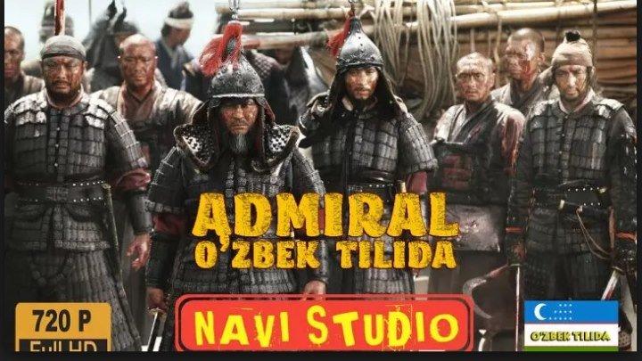 Admiral _ Адмирал (o'zbek tilida tarixiy kino)1080p NAVI