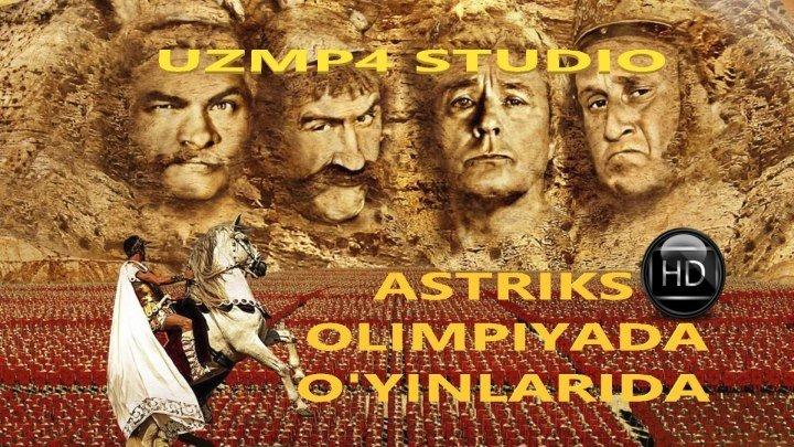 ASTERIKS OLIMPIADA O'YINLARIDA HD (O'ZBEK TILIDA) uzmp4 studio