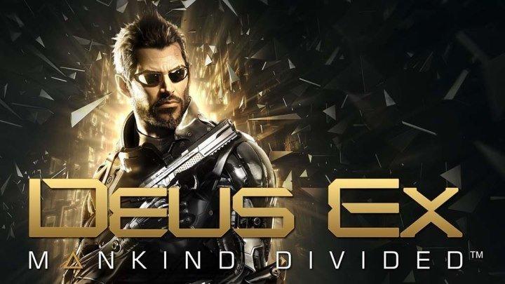 """Фильм """"DEUS EX: MANKIND DIVIDED"""" (полный игрофильм, весь сюжет) [HD]"""