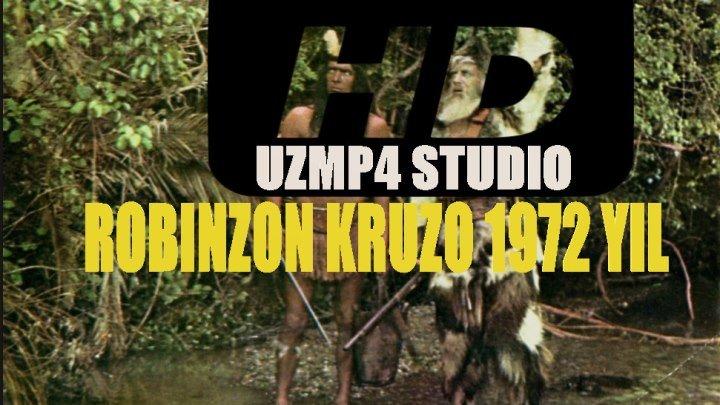 ROBINZON KRUZO HD 1972 YIL KINOSI UZBEK TILIDA (uzmp4 studio)