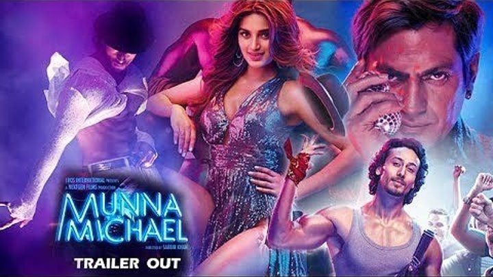 Мунна Майкл / Munna Michael (2017) Indian-Hit.Net