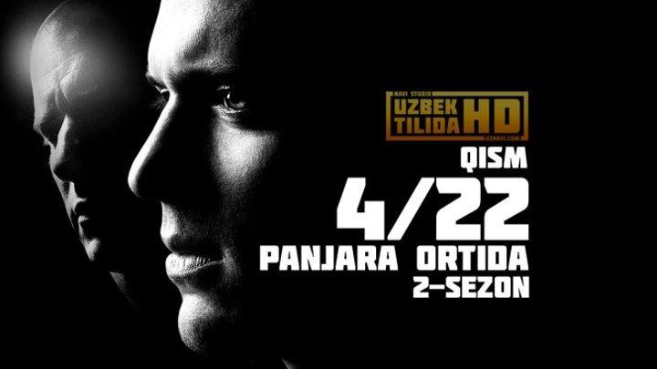 Panjara Ortida 2-SEZON (4-22 Seriya) (Uzbek Tilida HD)