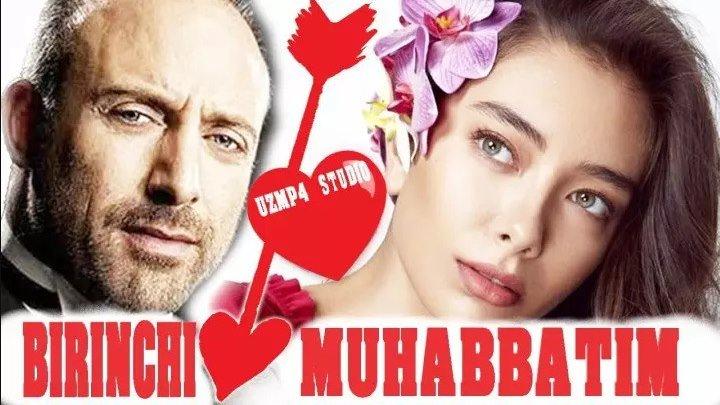 Birinchi muhabbat (Turk Kino Uzbek Tilida)