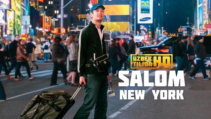 Salam, New York-Салом New York (Uzbek Tilida HD)