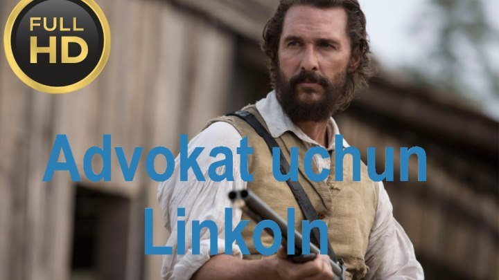 Advokat uchun Linkoln (Uzbek Tilida) HD