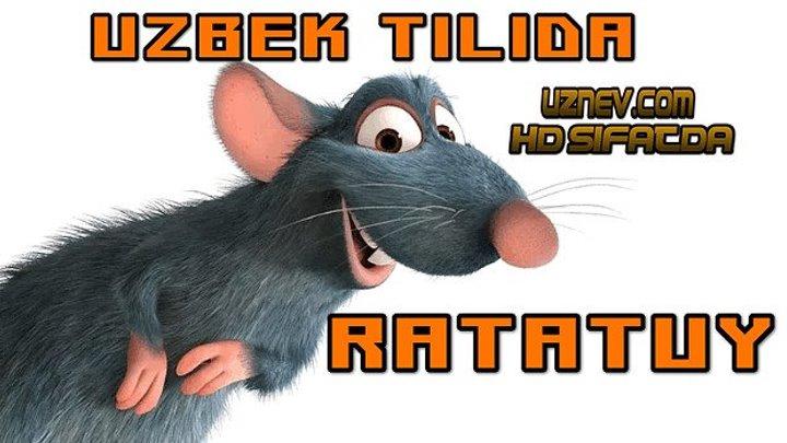 Ratatuy (Uzbek tilida Multifilm) HD