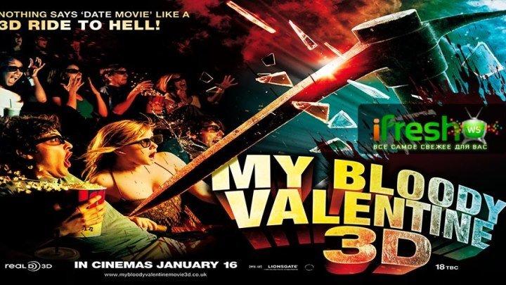 My Bloody Valentine.2009.3D-iFresh.ws