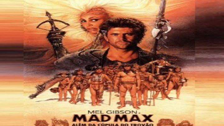 Mad Max 3 (1985) 1080p Dublado