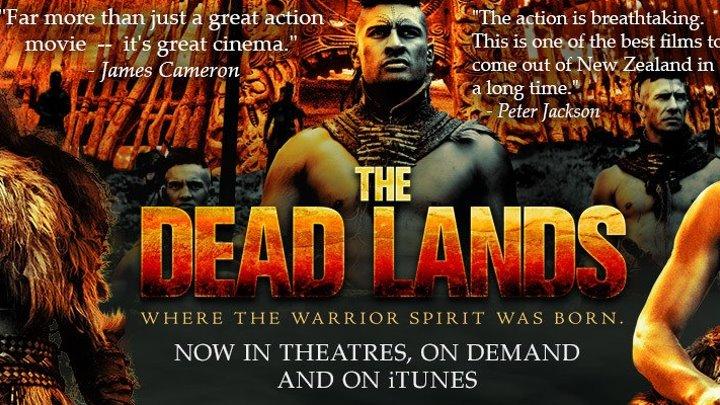 Мертвые земли (The Dead Lands). Боевик
