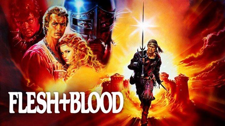Плоть + кровь (1985 HD) Исторический боевик, Драма, Приключения, Рутгер Хауэр