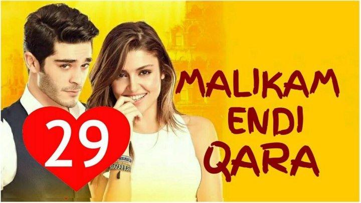 Malikam Endi Qara 29-qism (Uzbek Tilida HD)