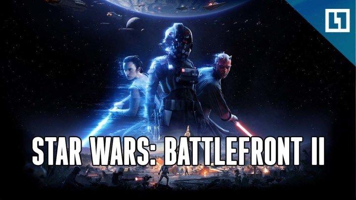 Играем в новую Star Wars: Battlefront II