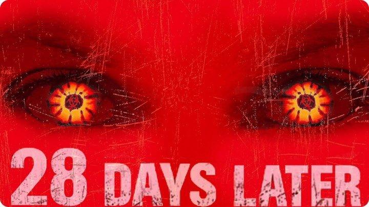 28 дней спустя (2002) Великобритания, Horror / Sci-Fi / Thriller