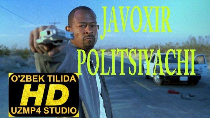 JAVOXIR POLITSIYACHI HD O'ZBEK TILIDA (uzmp4 studio)