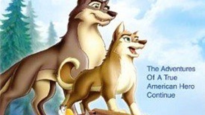 Балто 2:В поисках волка. 2002. Мультфильм.Фэнтези.Приключения.Семейный.