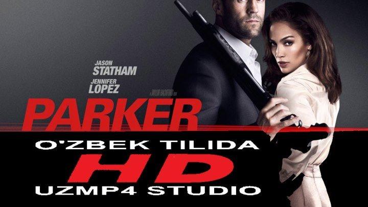 PARKER HD O'ZBEK TILIDA (uzmp4 studio)