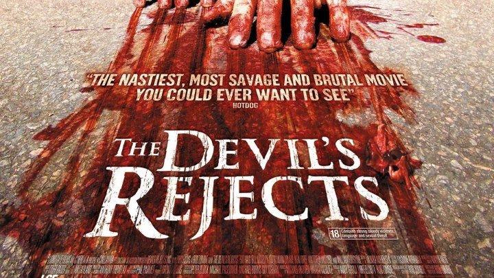 Изгнанные дьяволом (Дом 1000 трупов 2) 2005