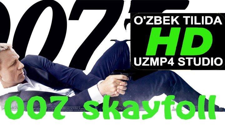 OO7 SKAYFOLL HD O'ZBEK TILIDA (uzmp4 studio)