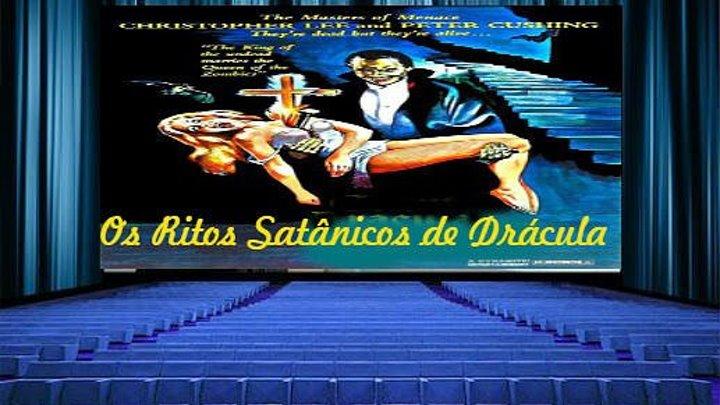 Os Ritos Satânicos de Drácula 1973 Dublado (Sé7ima Arte)