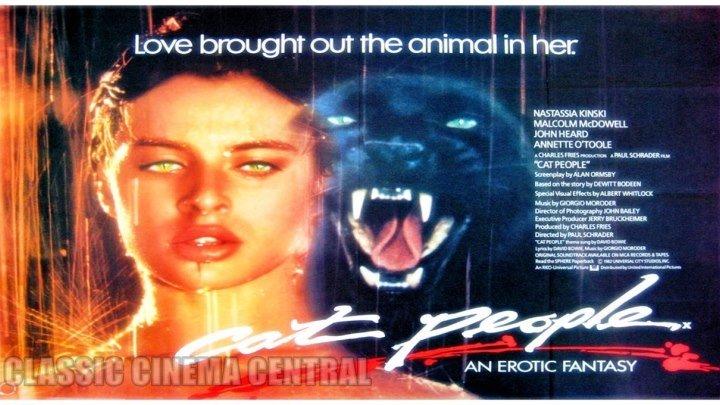 Cat People (1982) Nastassja Kinski, Malcolm McDowell, John Heard, Annette O'Toole, Ruby Dee