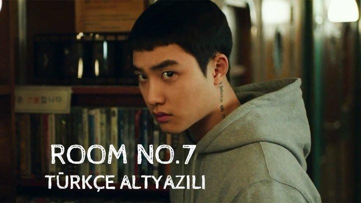 Room No.7 [TÜRKÇE ALTYAZILI]