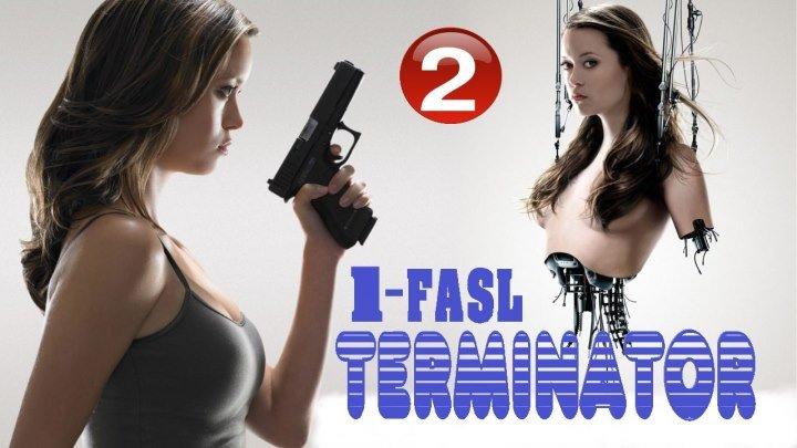 18+ Terminator Sarani konorni ximoya qilish 1-FASL (RUS TILIDA) 2-QISM