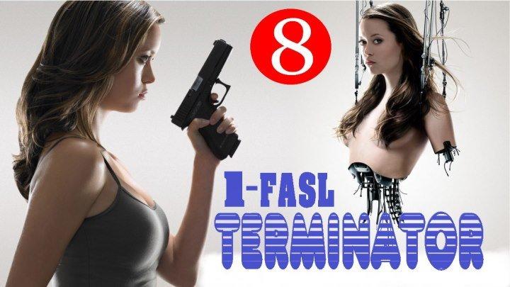 18+ Terminator Sarani konorni ximoya qilish 1-FASL (RUS TILIDA) 8-QISM